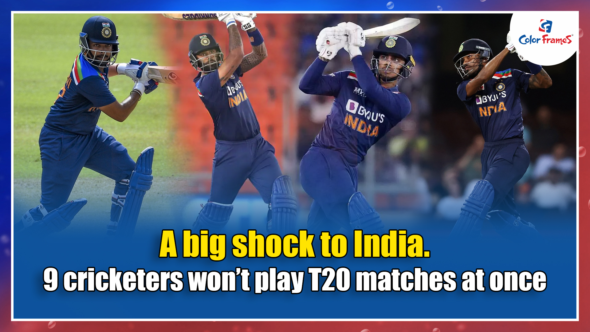 A big shock to India. 9 cricketers won't play T20 matches at once
