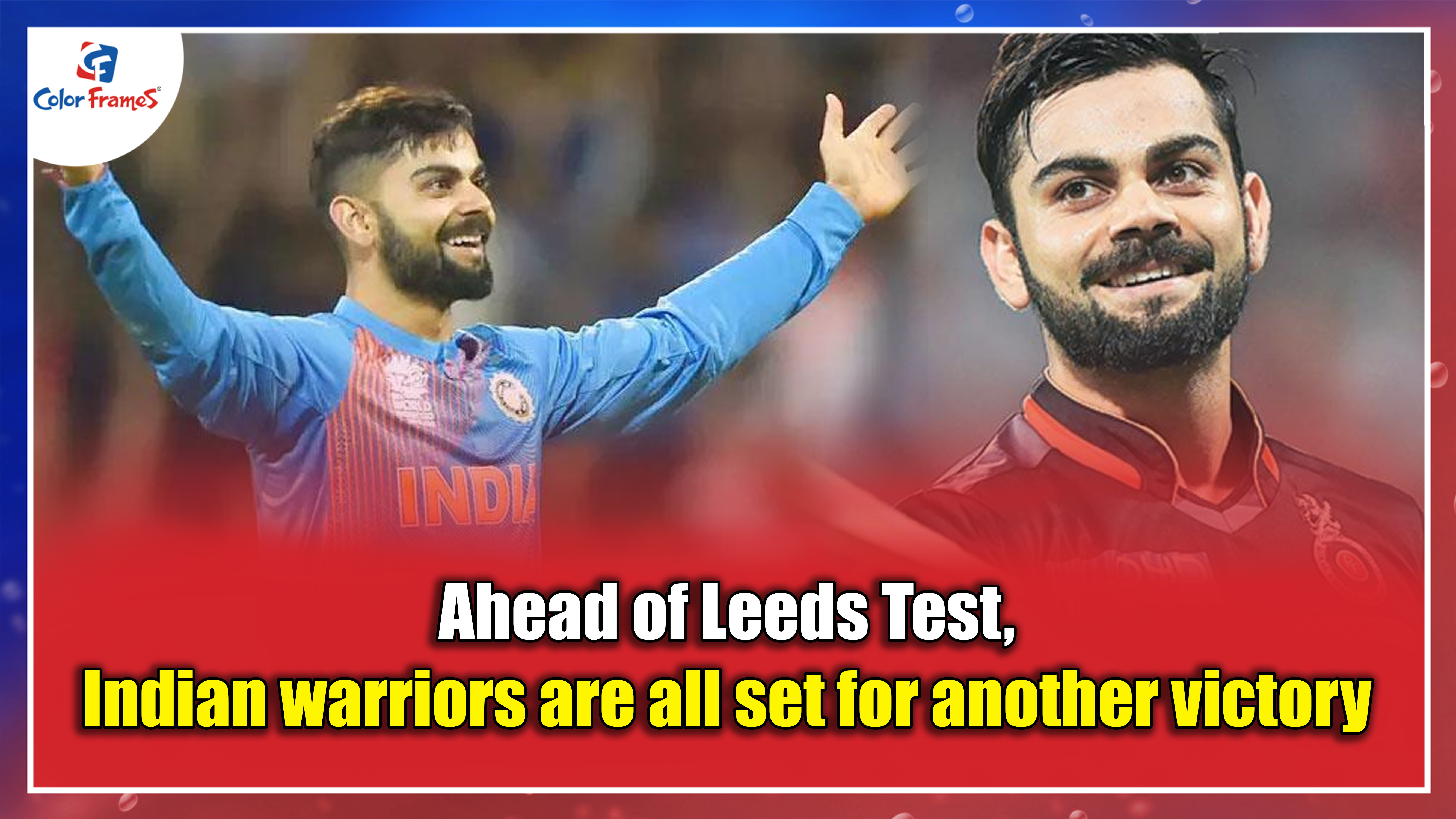 Ahead of Leeds Test, Indian warriors are all set for another victory