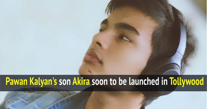 Pawan Kalyan's son Akira soon to be launched in Tollywood by this superstar