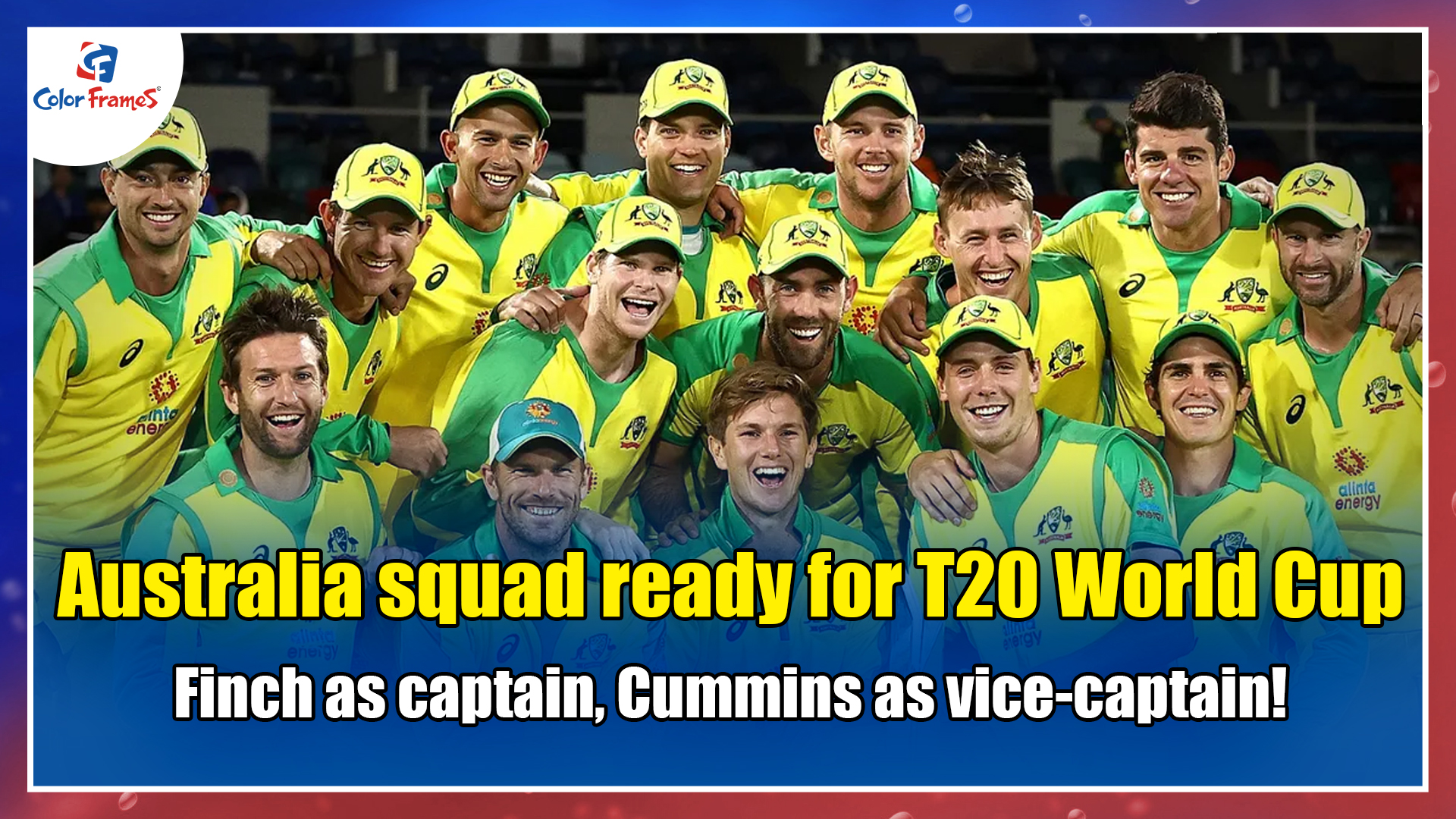 Australia squad ready for T20 World Cup - Finch as captain, Cummins as vice-captain!