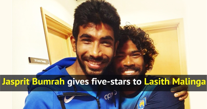 Jasprit Bumrah gives five-stars to Lasith Malinga