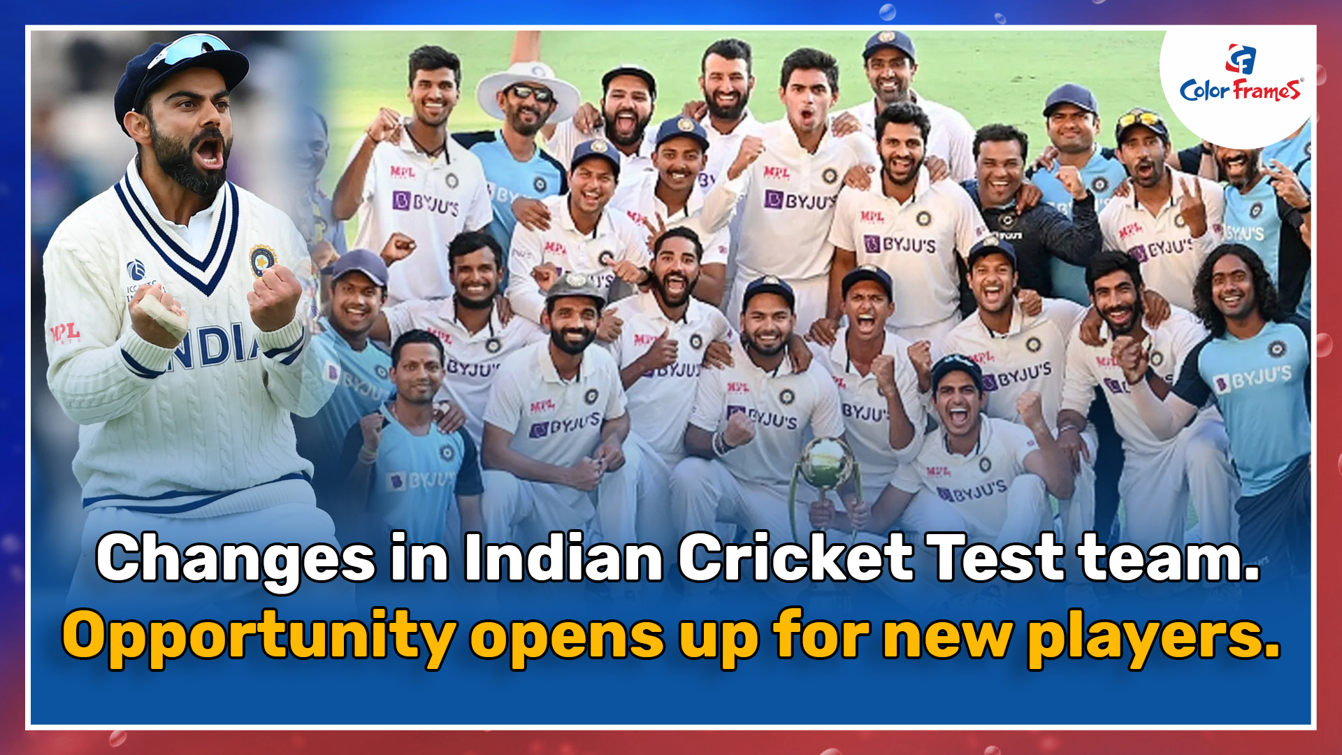Changes in Indian Cricket Test team. Opportunity opens up for new players.