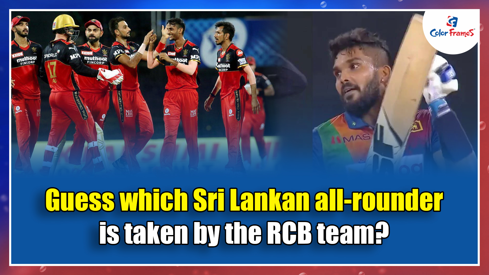Guess which Sri Lankan all-rounder is taken by the RCB team?