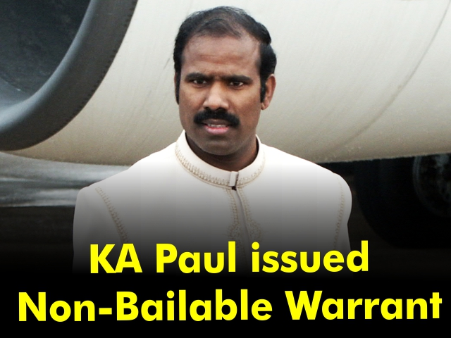 KA Paul issued Non-Bailable Warrant