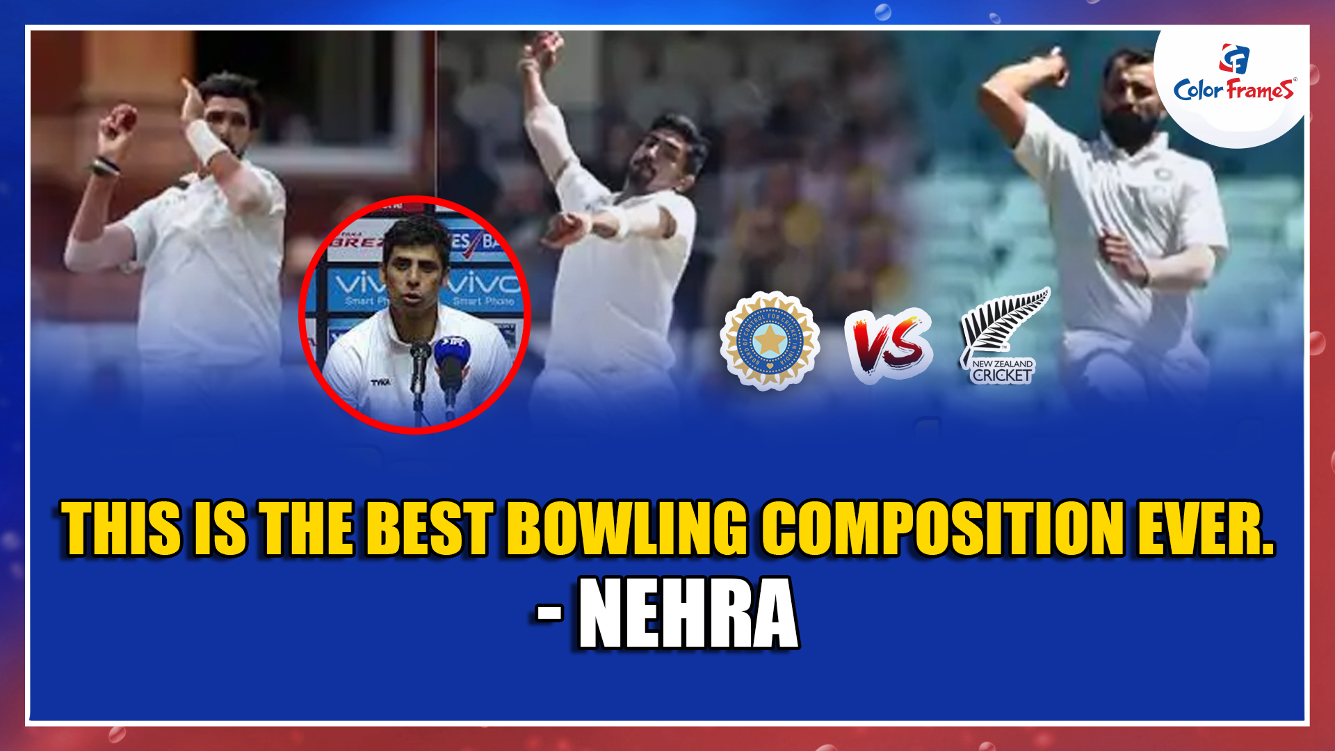 This is the Best Bowling Composition ever. - Nehra