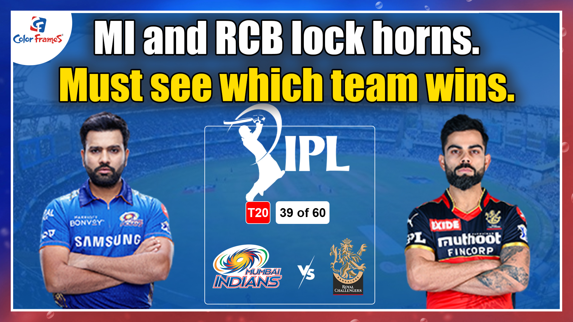 MI and RCB lock horns. Must see which team wins.