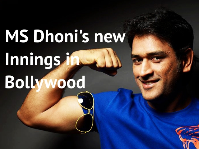 MS Dhoni's new Innings in Bollywood