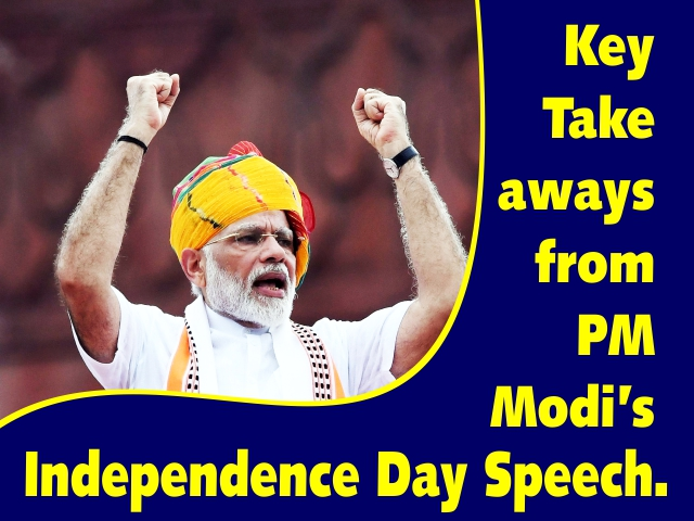 Key Takeaways from PM Modi's Independence Day Speech