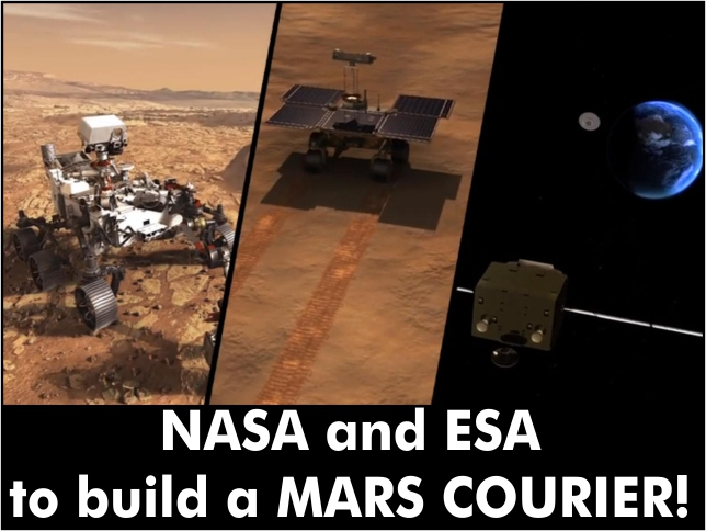 NASA and ESA to build a MARS COURIER!