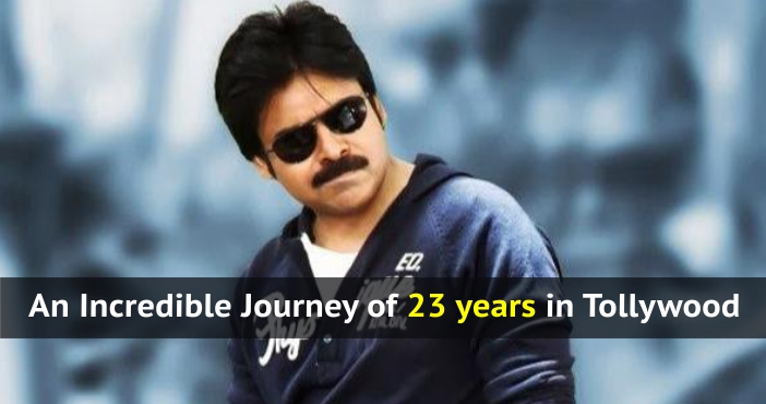 Pawan Kalyan - An Incredible Journey of 23 years in Tollywood