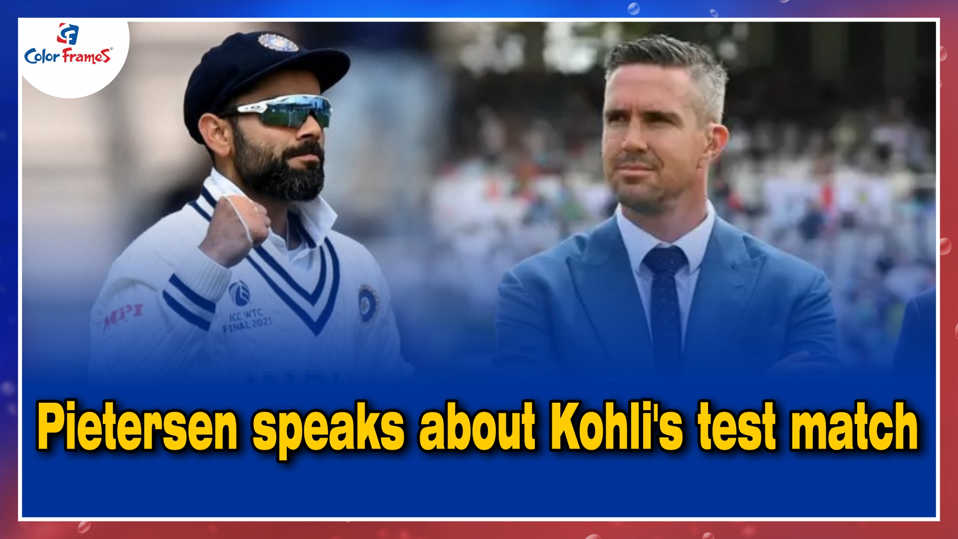 Virat Kohli's enthusiasm and intensity shows Test cricket means everything to him: Kevin Pietersen