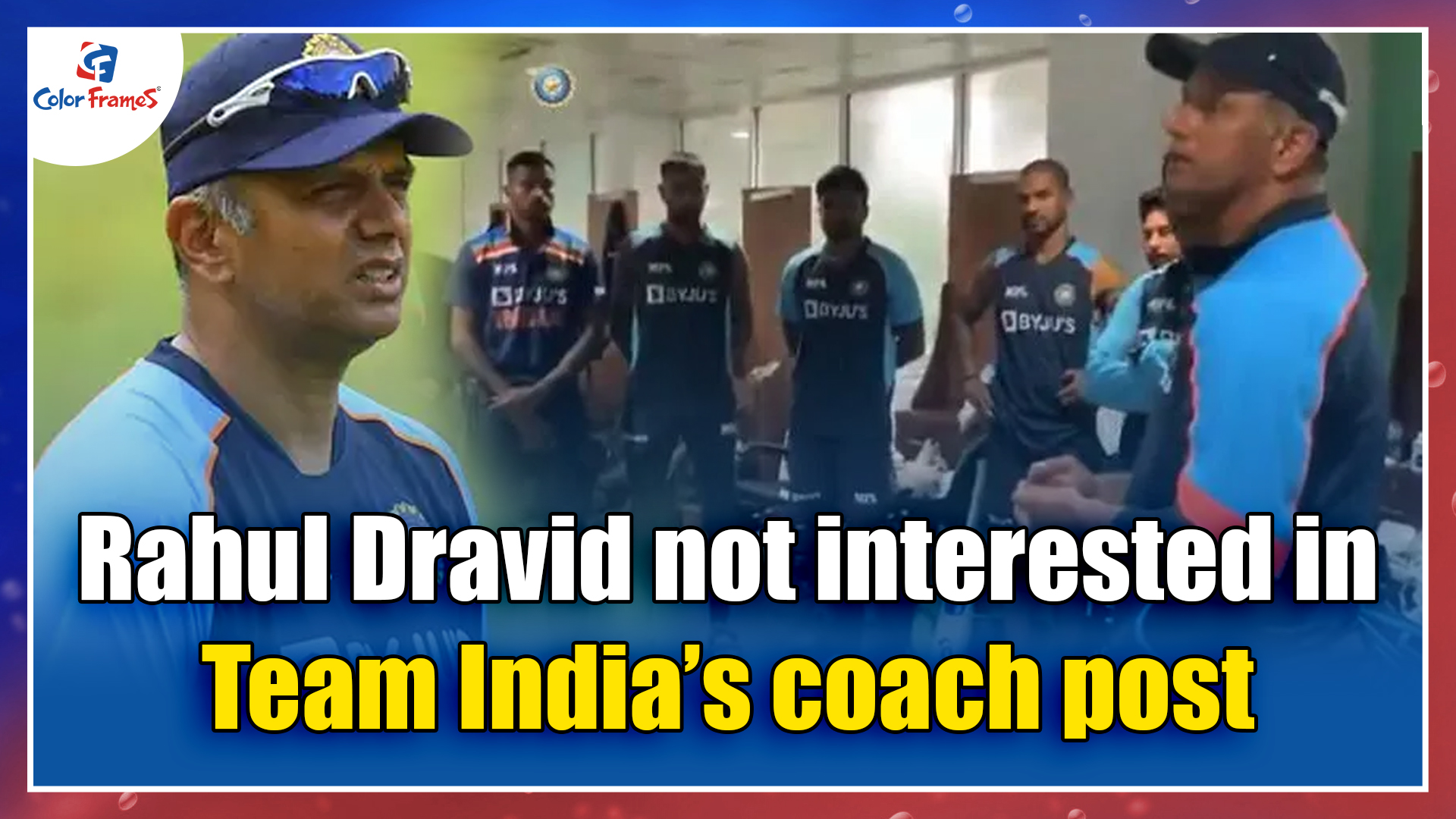 Rahul Dravid not interested in Team India's coach post