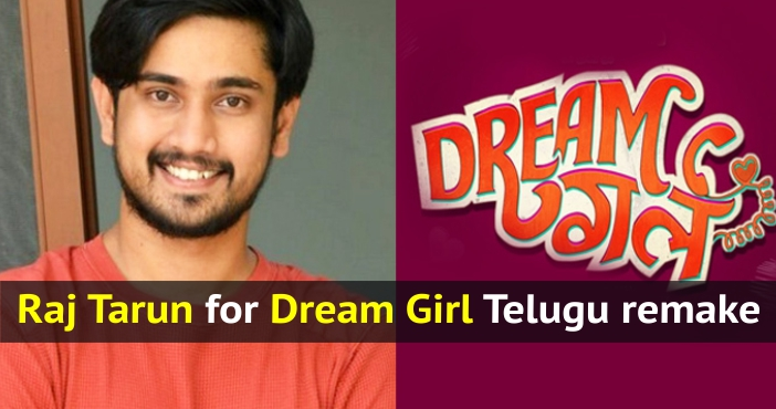 Raj Tarun for Dream Girl telugu remake