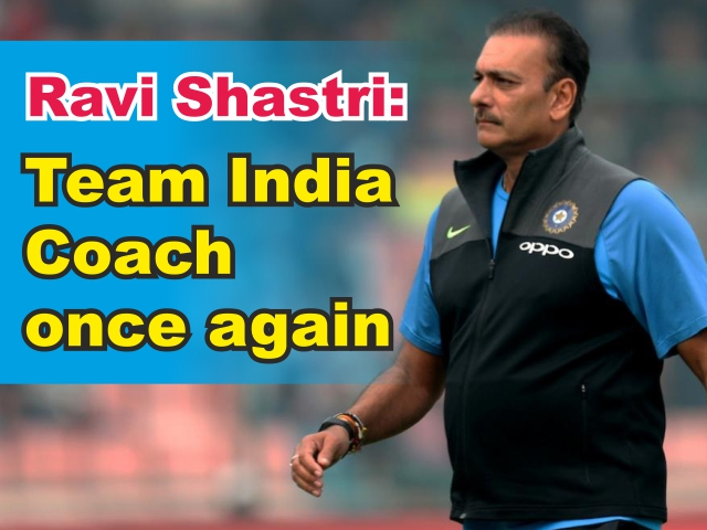 Ravi Shastri: Team India Coach once again