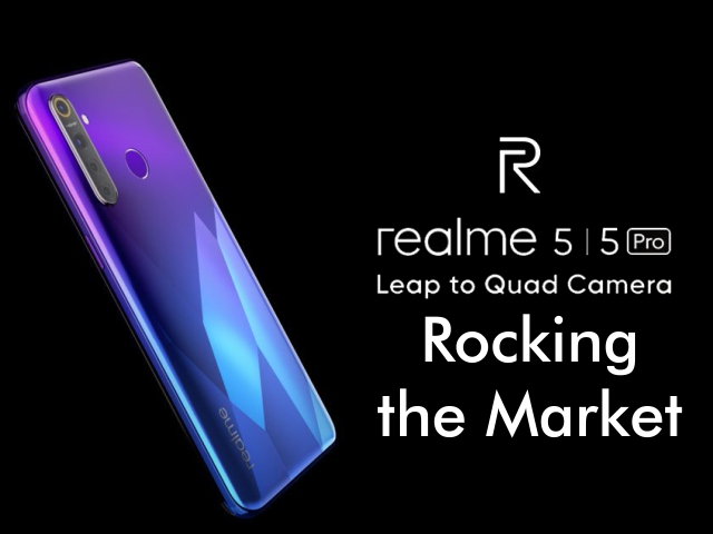 Realme 5, Realme 5 Pro Rocking the Market
