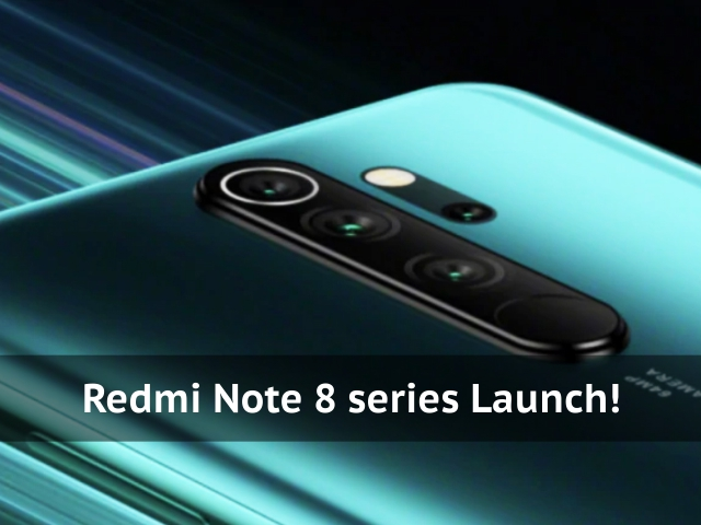 Xiaomi Redmi Note 8 series Launch!