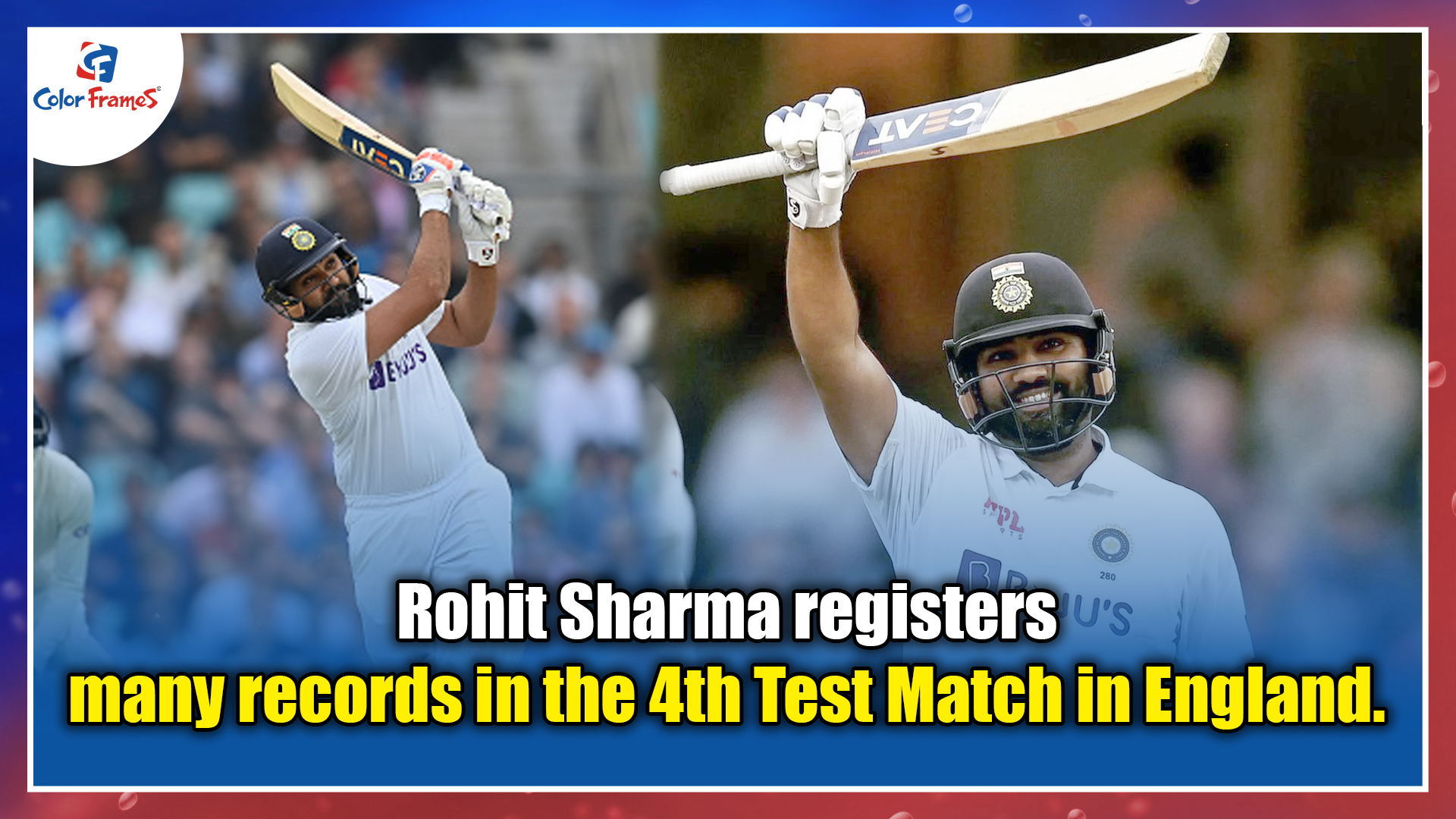 Rohit Sharma registers many records in the 4th Test Match in England.