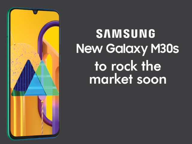 SAMSUNG GALAXY M30S to rock the market soon