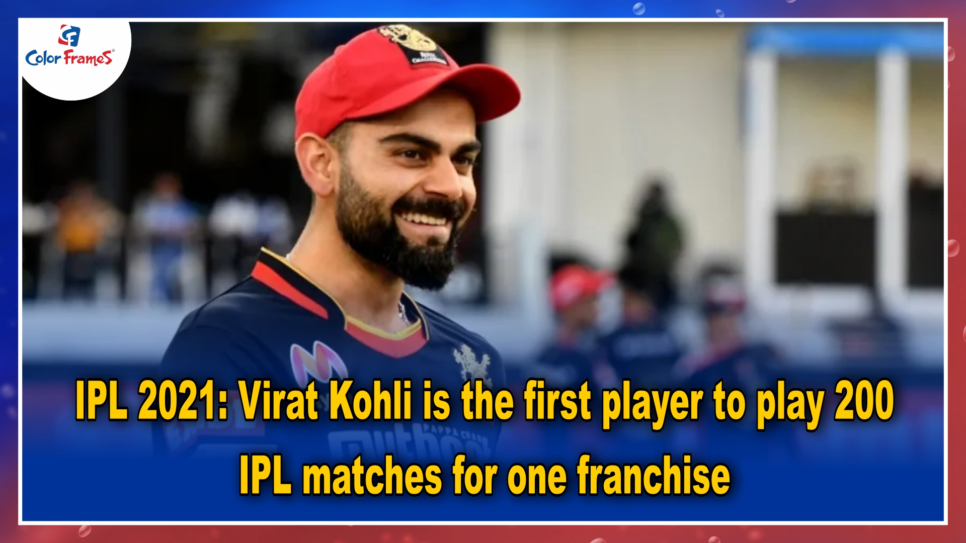 IPL 2021: Virat Kohli is the first player to play 200 IPL matches for one franchise