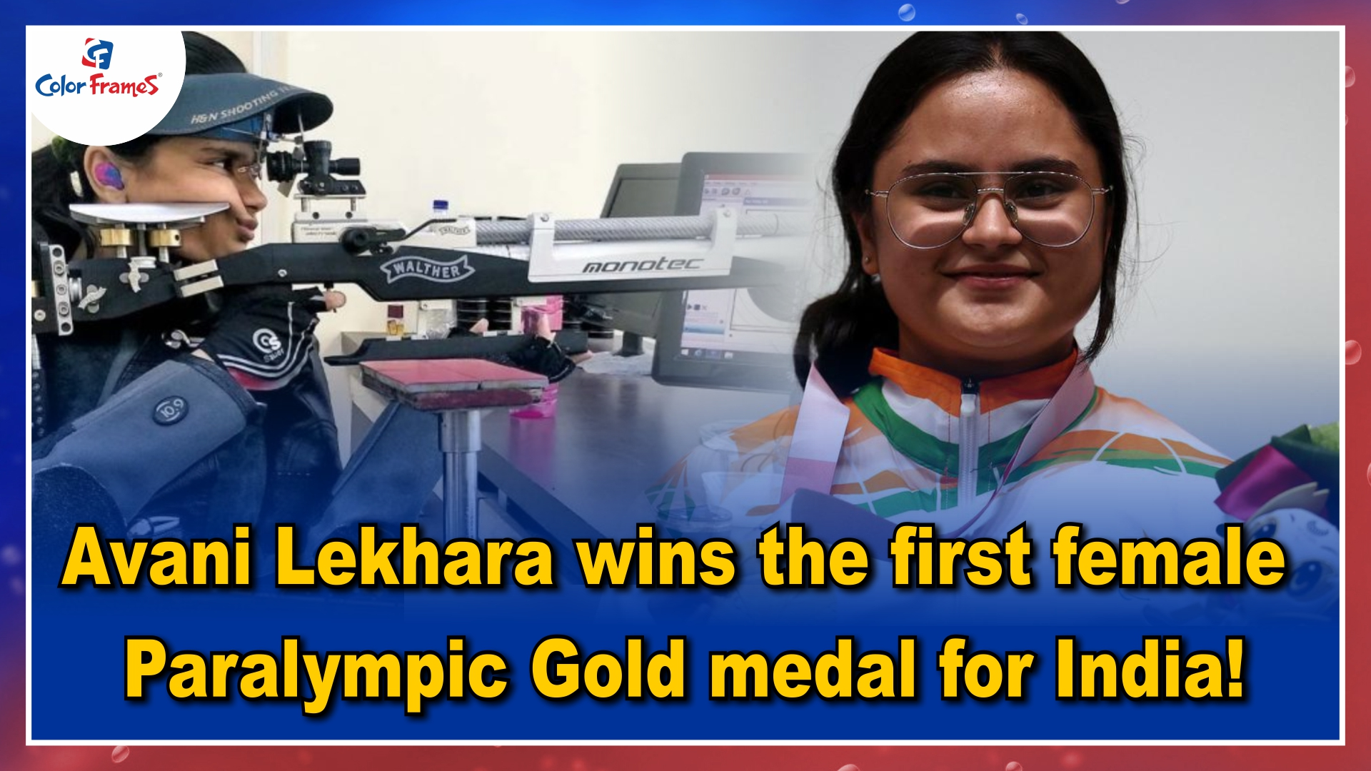 Avani Lekhara wins the first female Paralympic Gold medal for India!