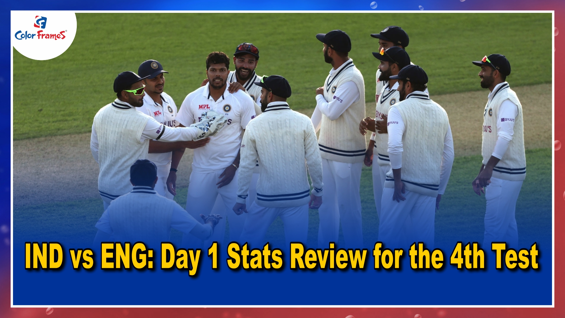 IND vs ENG: Day 1 Stats Review for the 4th Test..