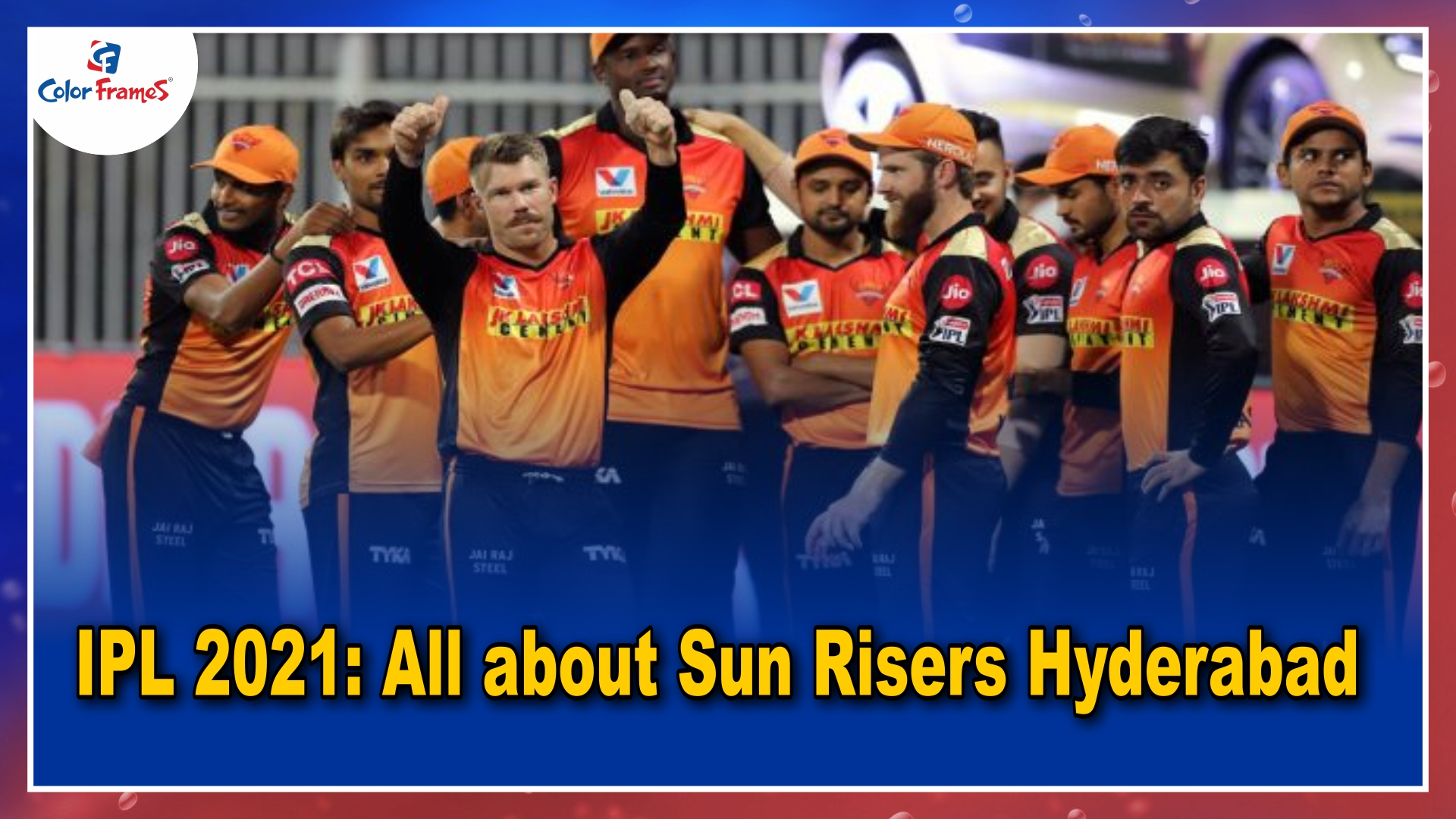 IPL 2021: All about Sun Risers Hyderabad