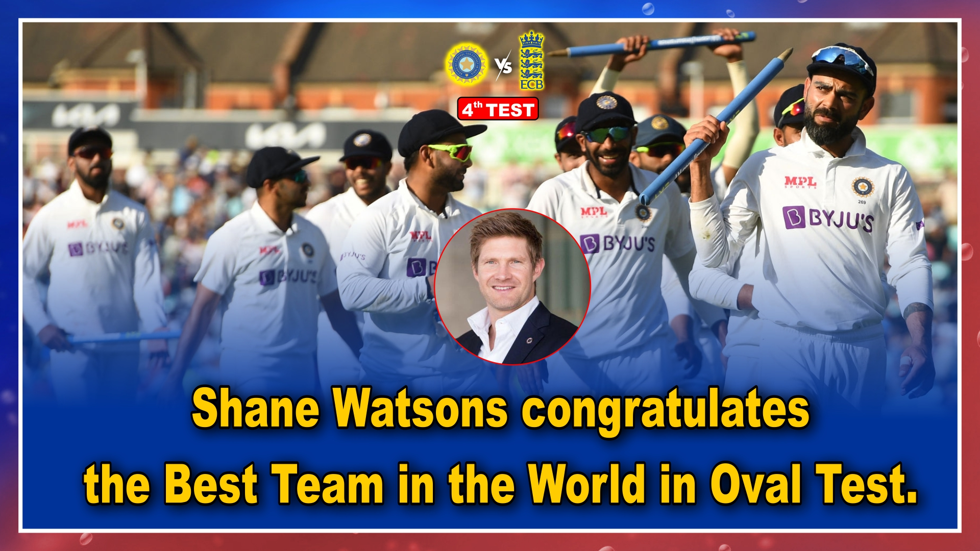 Shane Watsons congratulates the Best Team in the World in Oval Test.