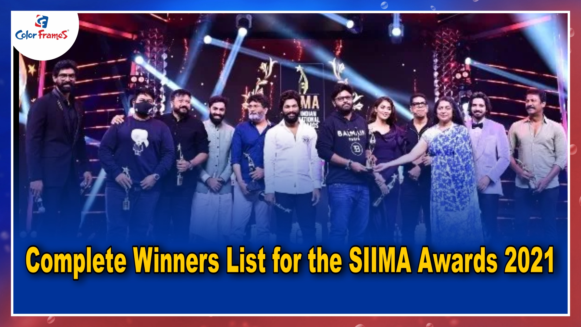 Complete Winners List for the SIIMA Awards 2021
