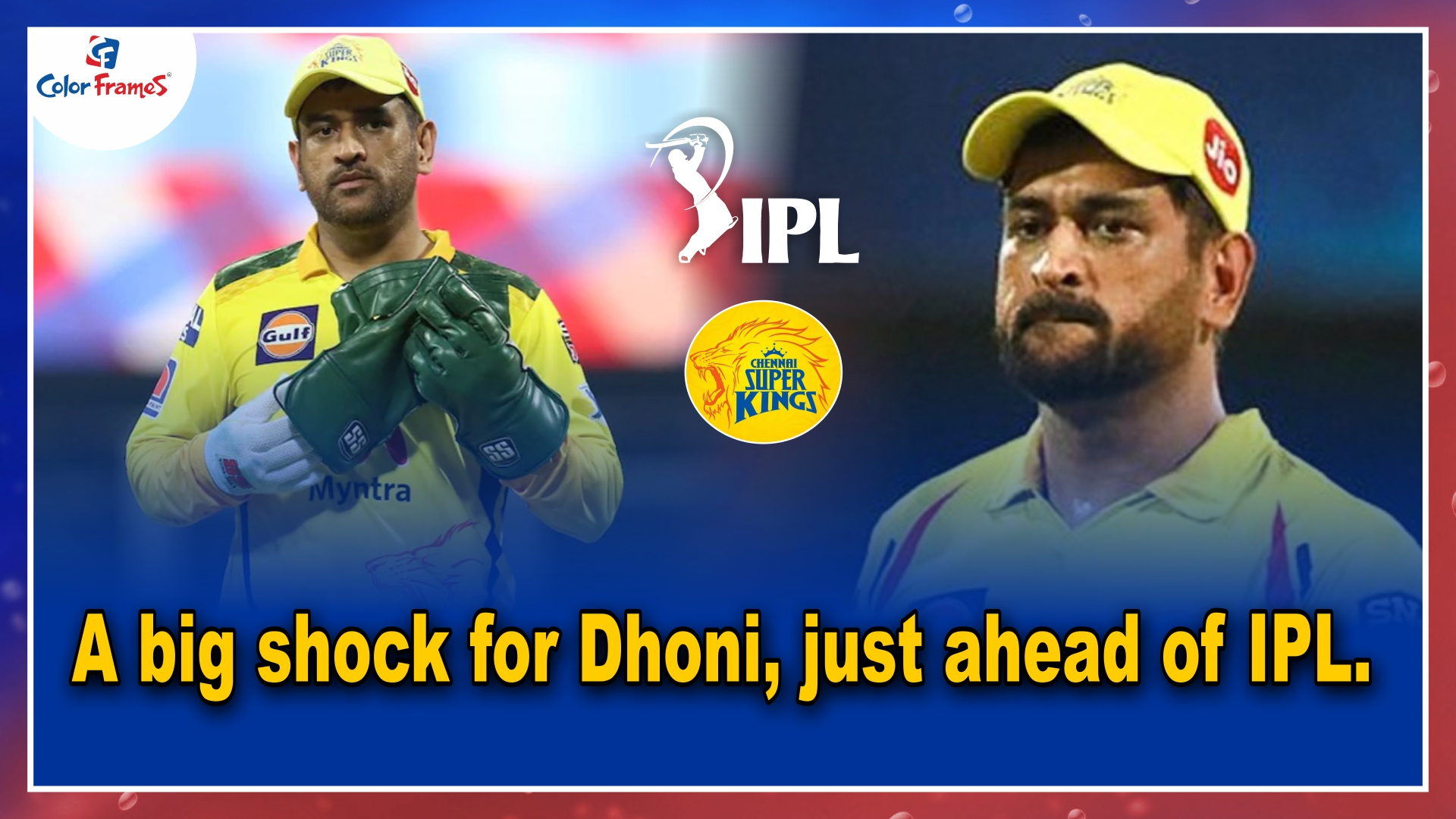 A big shock for Dhoni, just ahead of IPL.