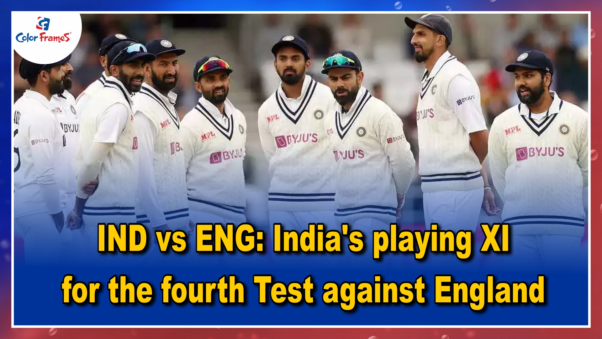 IND vs ENG: India's playing XI for the fourth Test against England
