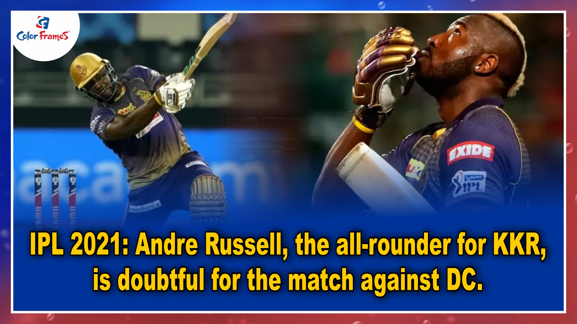 IPL 2021: Andre Russell, the all-rounder for KKR, is doubtful for the match against DC.