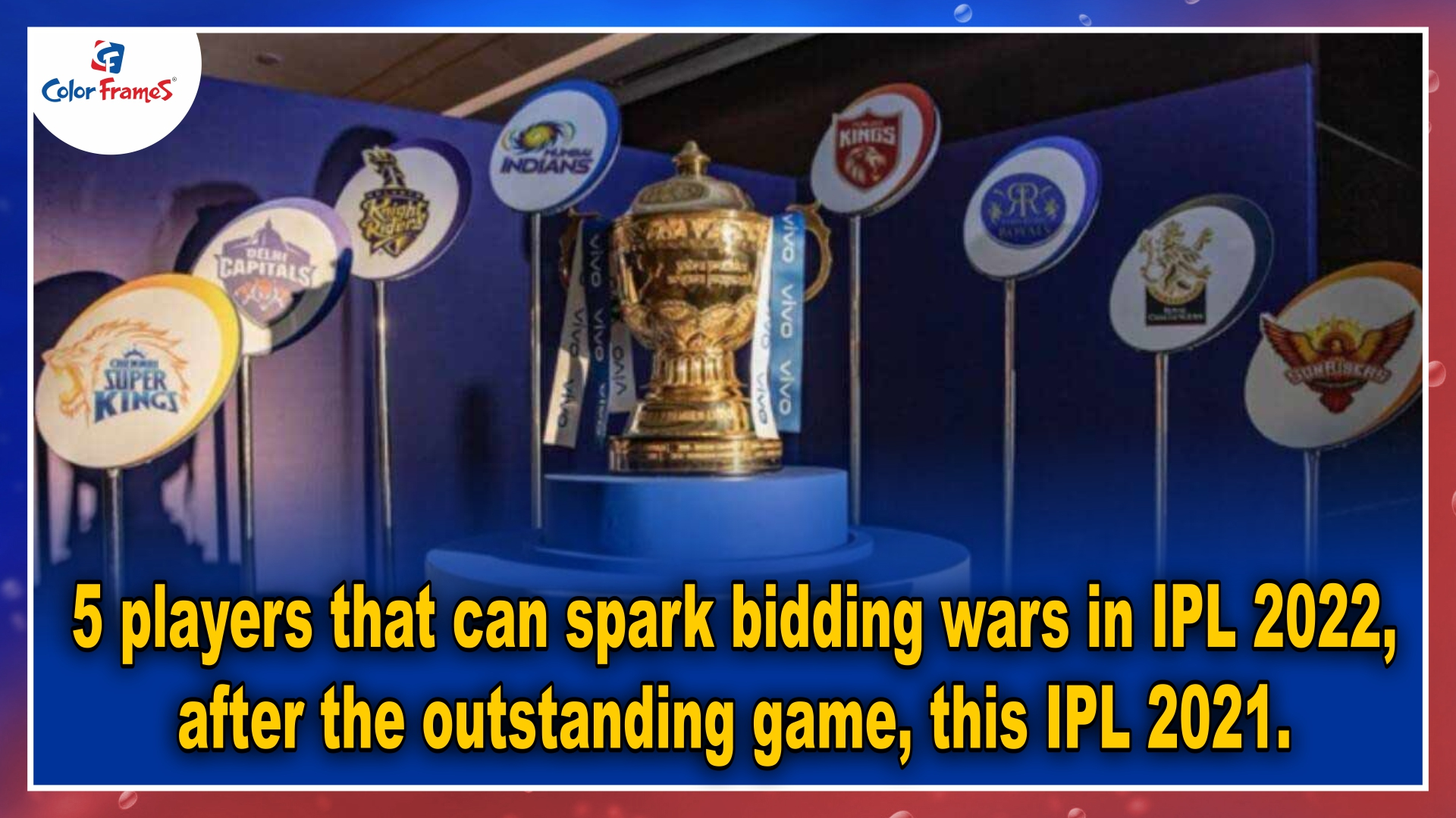 5 players that can spark bidding wars in IPL 2022, after the outstanding game, this IPL 2021.