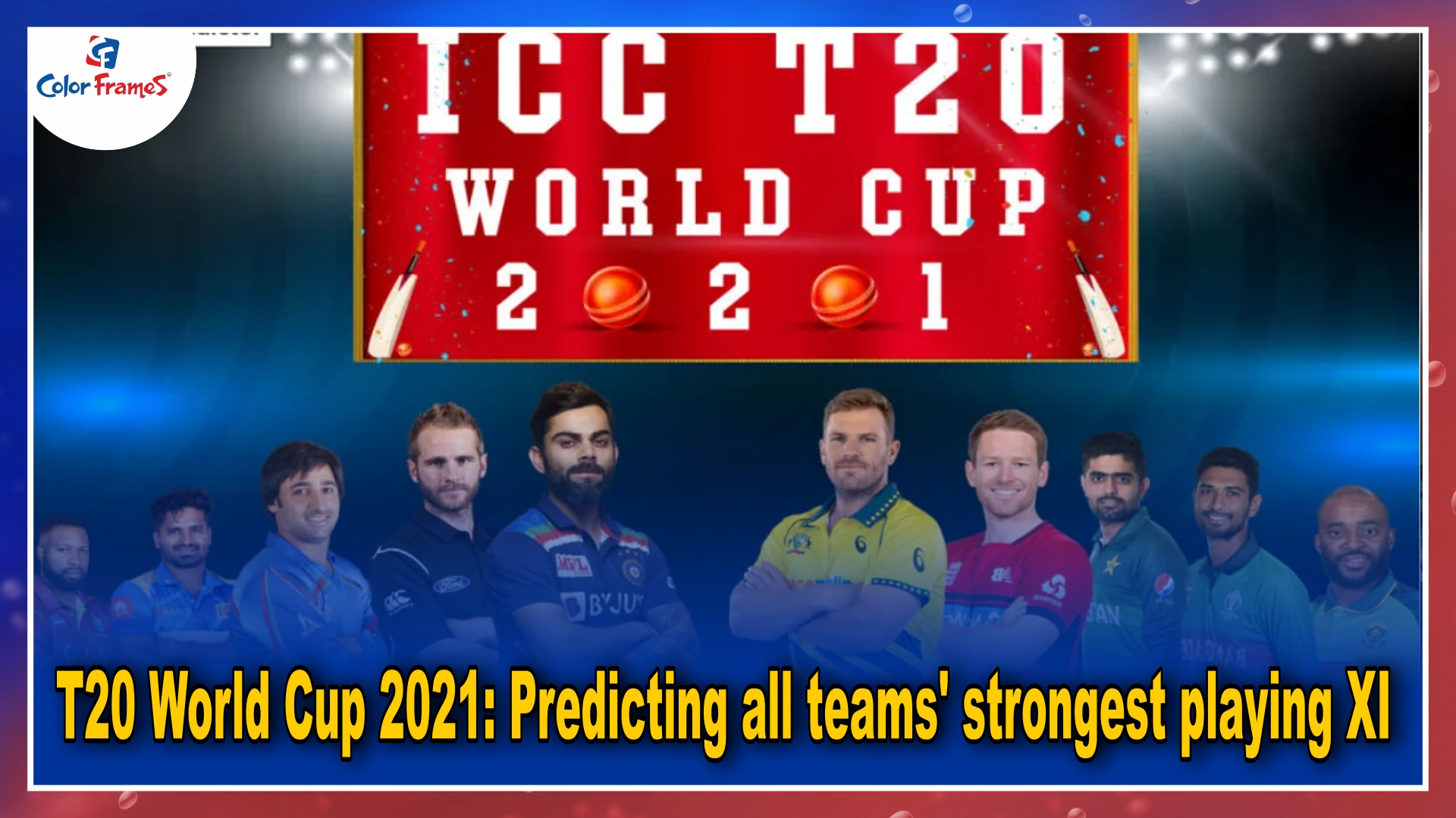 T20 World Cup 2021: Predicting all teams' strongest playing XI