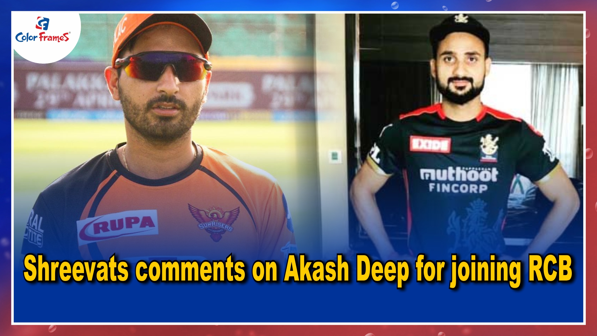 Shreevats comments on Akash Deep for joining RCB