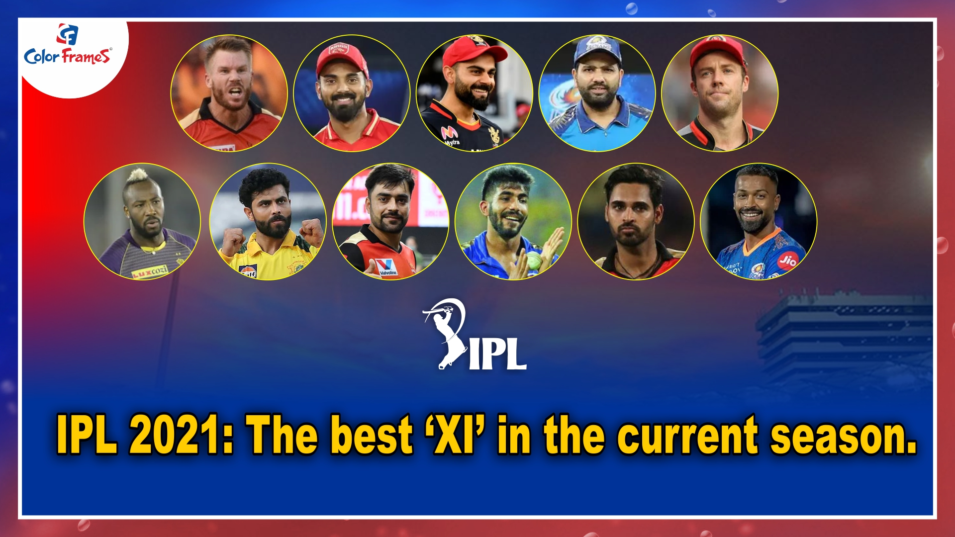 IPL 2021: The best 'XI' in the current season.