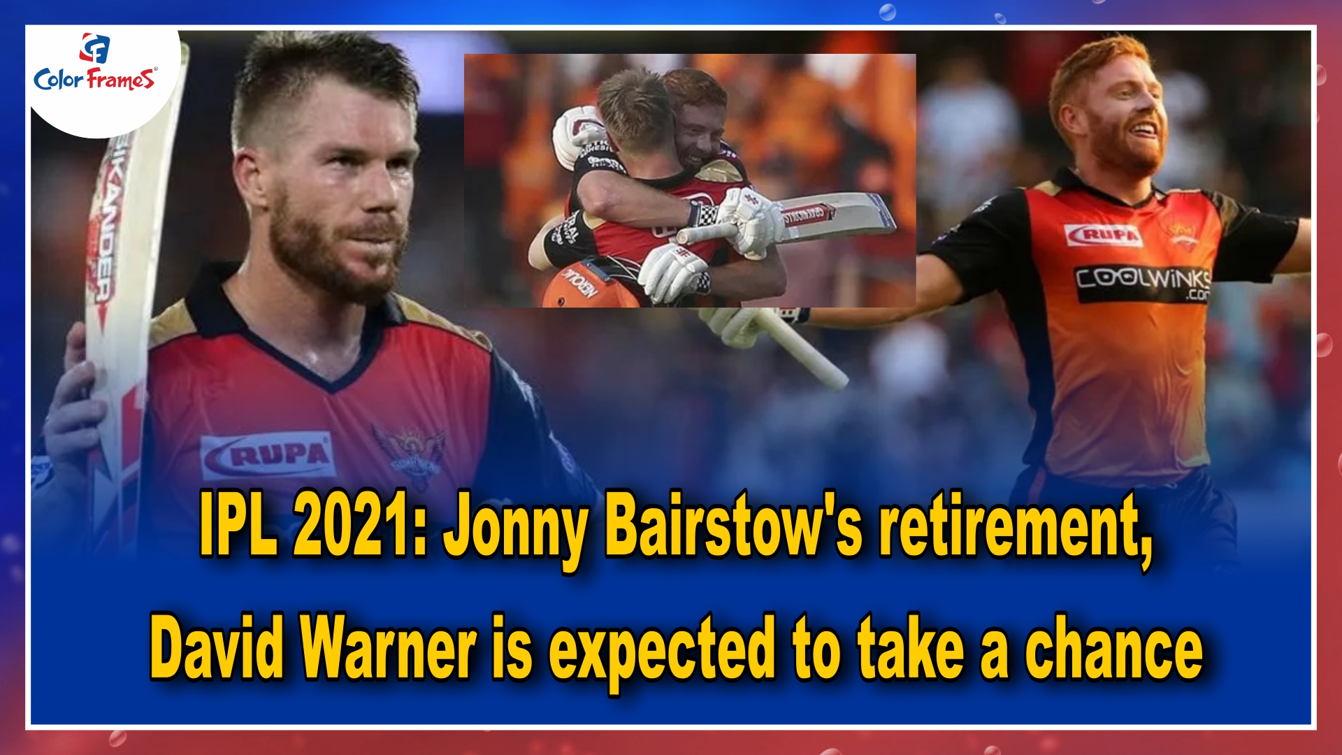 IPL 2021: Jonny Bairstow's retirement, David Warner is expected to take a chance