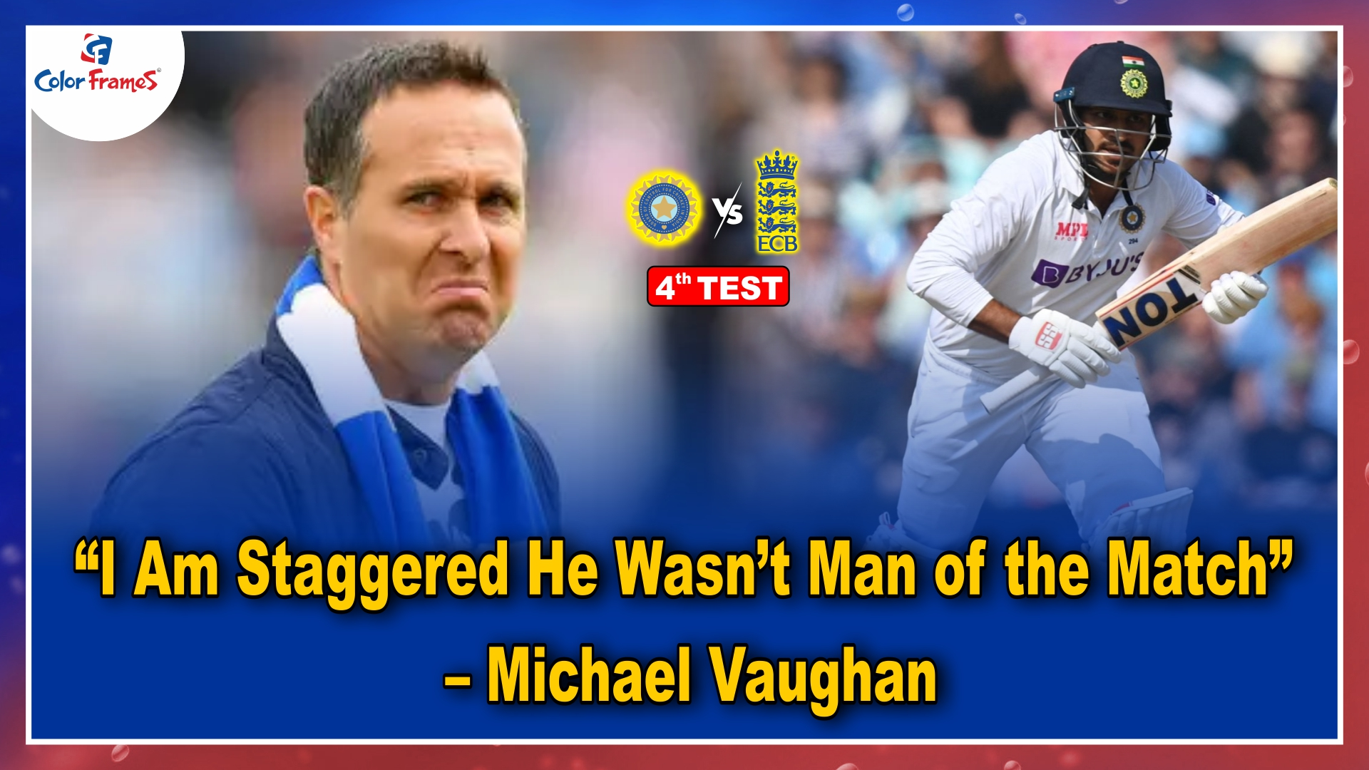 """""""I Am Staggered He Wasn't Man of the Match"""" – Michael Vaughan"""