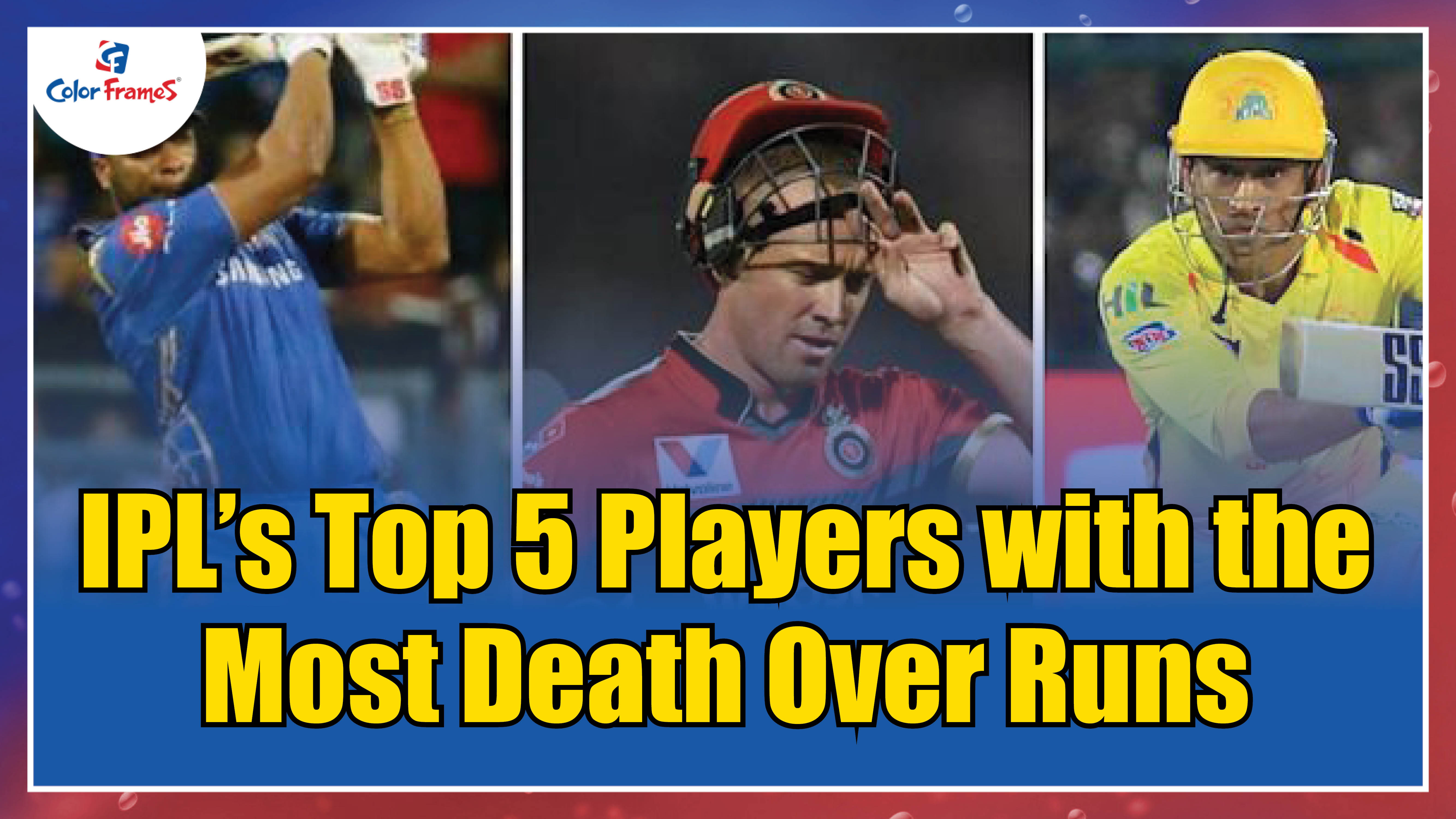 IPL's Top 5 Players with the Most Death Over Runs