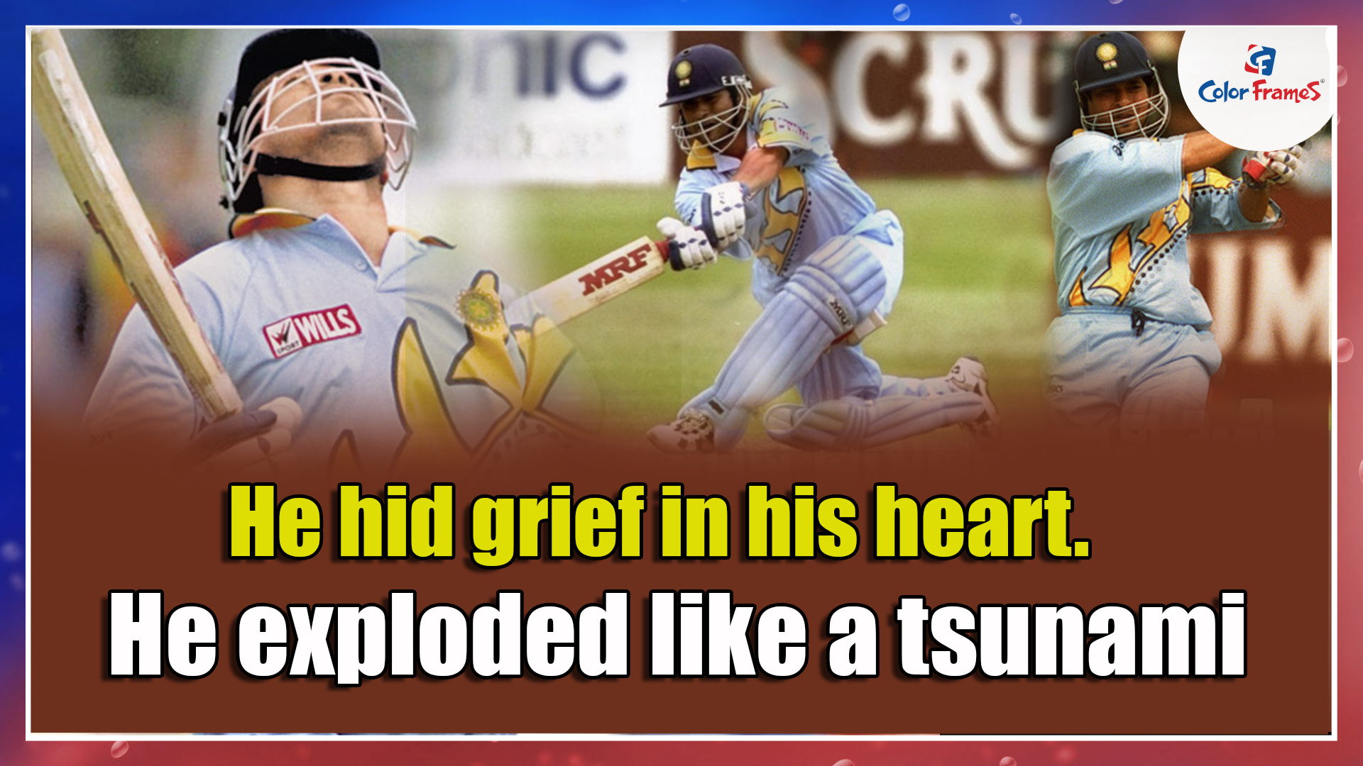 He hid grief in his heart.  He exploded like a tsunami