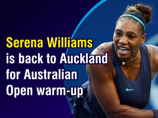Serena Williams is back to Auckland for Australian Open warm-up