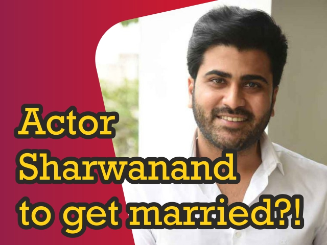 Actor Sharwanand to get married?!