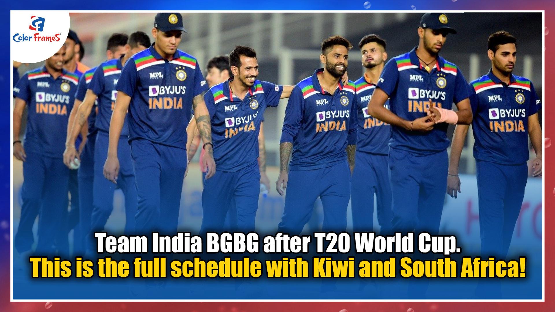 Team India BGBG after T20 World Cup. This is the full schedule with Kiwis and South Africa!