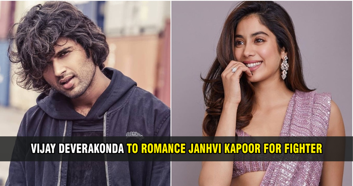 Vijay Deverakonda to romance Janhvi Kapoor for Fighter