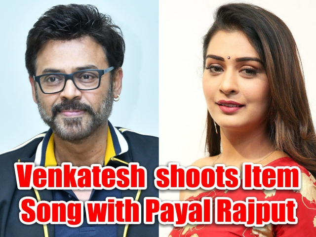 Venky Mama's Venkatesh, Paayal Rajput shoot for a hot and peppy number