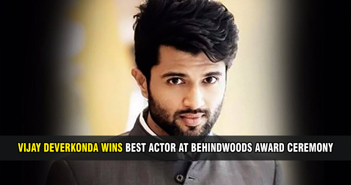 Vijay Deverkonda wins Best Actor at Behindwoods award ceremony.