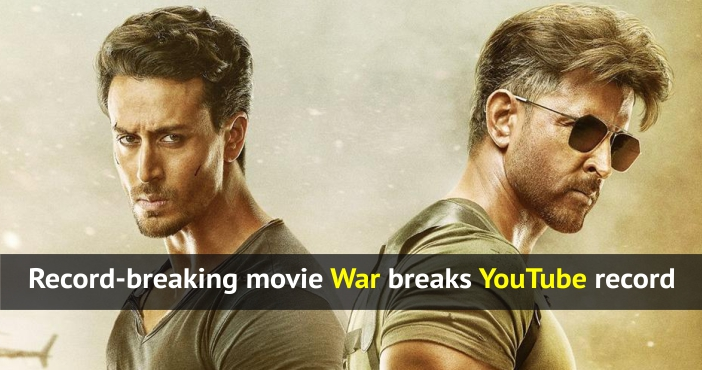 Record-breaking movie War breaks YouTube record
