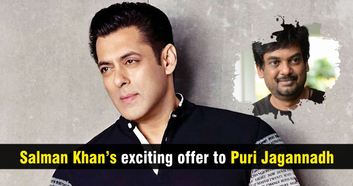 Salman Khan's exciting offer to Puri Jagannadh