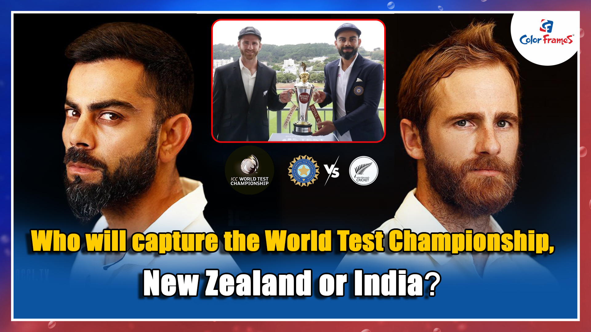 Who will capture the World Test Championship, New Zealand or India?