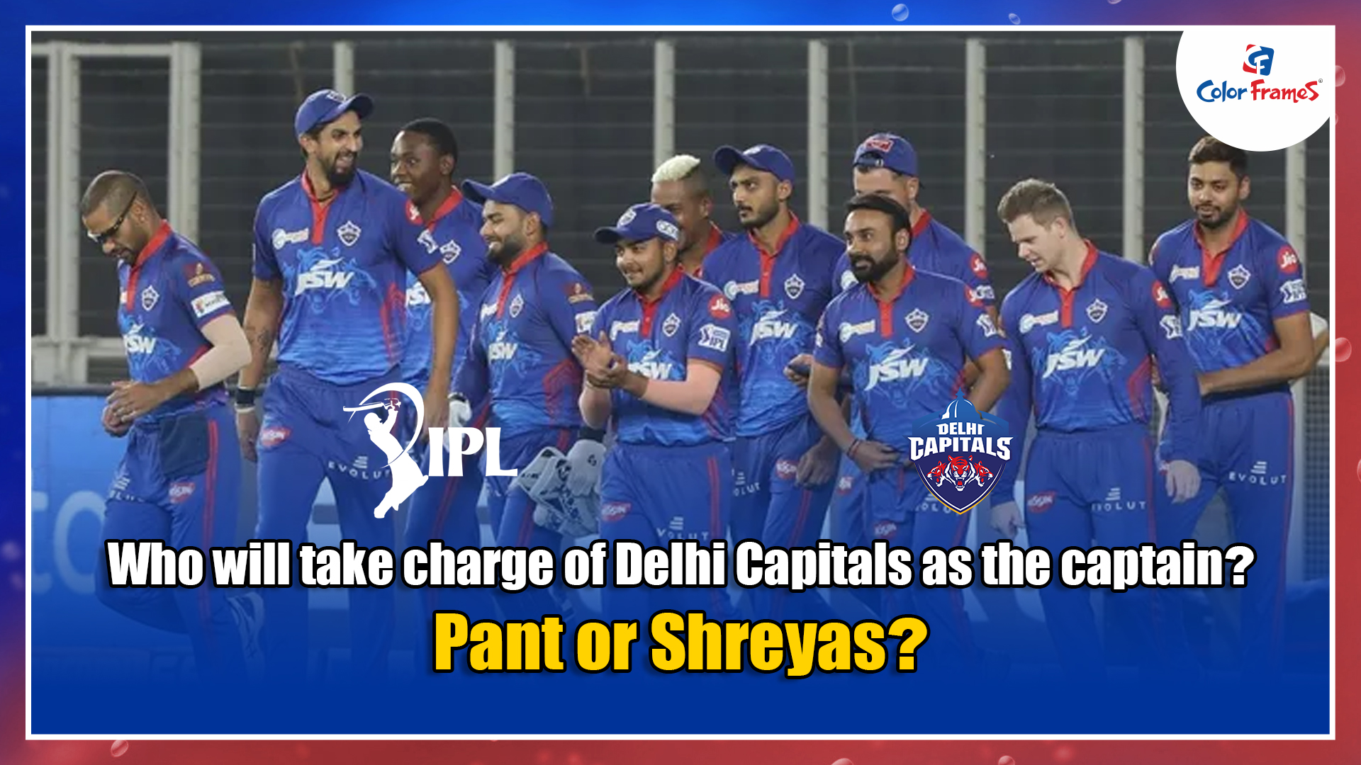 Who will take charge of Delhi Capitals as the captain? Pant or Shreyas?