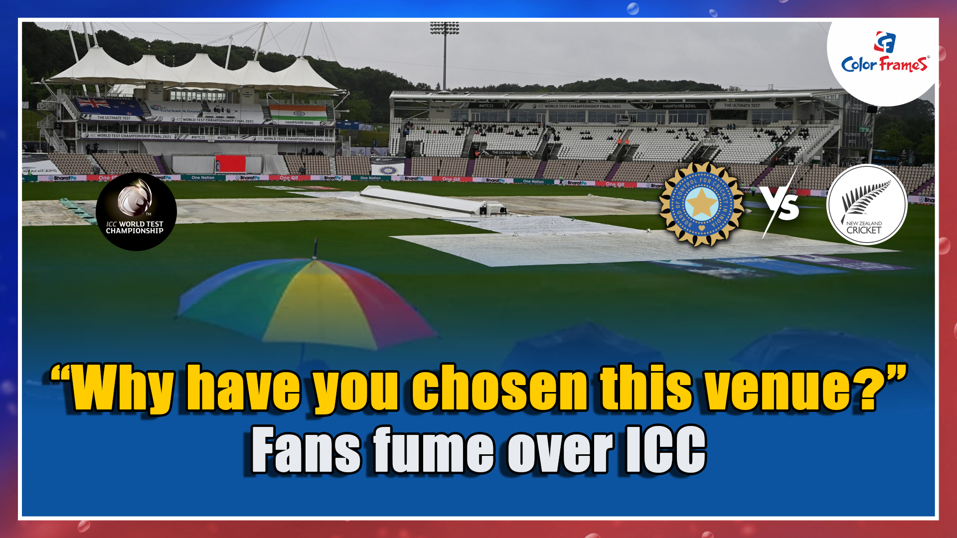 """""""Why have you chosen this venue?"""" Fans fume over ICC"""